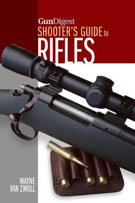 Gun Digest Shooter's Guide to Rifles (Paperback)