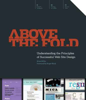 Above the Fold: Understanding the Principles of Successful Web Site Design (Hardback)