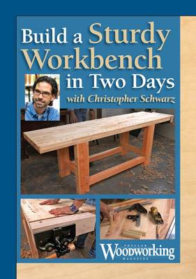 Build a Two-Day Workbench (DVD video)
