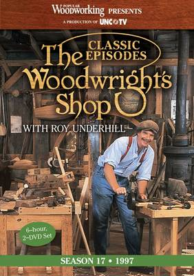Classic Episodes, The Woodwright's Shop (Season 17) (DVD video)