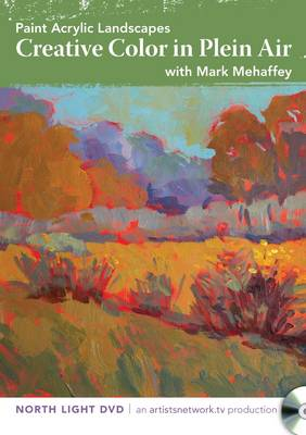Paint Acrylic Landscapes - Creative Color in Plein Air (DVD video)