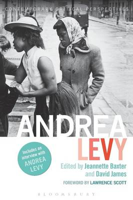 Andrea Levy: Contemporary Critical Perspectives - Contemporary Critical Perspectives (Paperback)