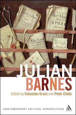 Julian Barnes: Contemporary Critical Perspectives (Paperback)