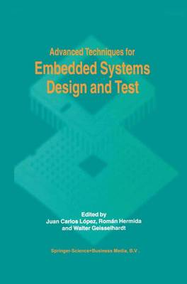 Advanced Techniques for Embedded Systems Design and Test (Paperback)