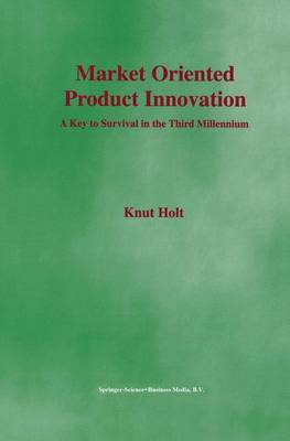 Market Oriented Product Innovation (Paperback)