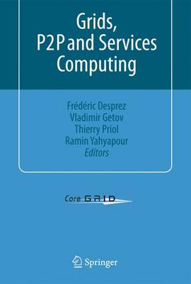 Grids, P2P and Services Computing (Hardback)