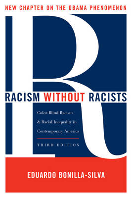 Racism without Racists: Color-blind Racism and the Persistence of Racial Inequality in America (Paperback)