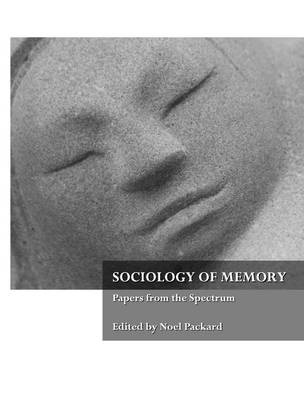 Sociology of Memory: Papers from the Spectrum (Paperback)