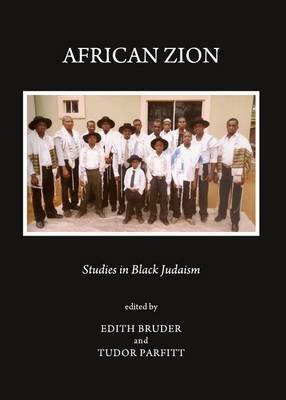 African Zion: Studies in Black Judaism (Hardback)