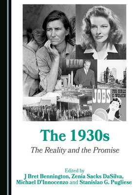 Cover The 1930s: The Reality and the Promise