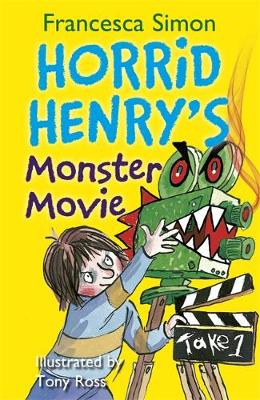Horrid Henry's Monster Movie - Horrid Henry 99 (Paperback)