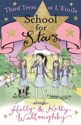 Third Term at L'Etoile - School for Stars (Paperback)