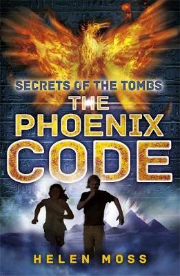 The Phoenix Code - Secrets of the Tombs 1 (Paperback)