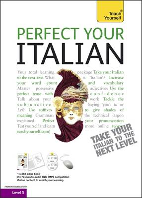Perfect Your Italian Audio Support: Teach Yourself: Audio Support - Teach Yourself Improve Your... (Paperback)