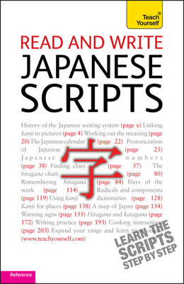 Read and Write Japanese Scripts: Teach Yourself - Teach Yourself Beginner's Scripts (Paperback)