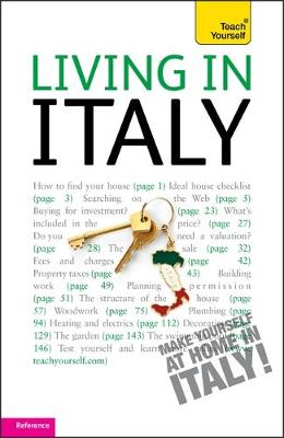 Living in Italy: Teach Yourself - Teach Yourself Buying a Home (Mixed media product)