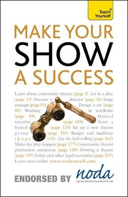 Make Your Show a Success: Teach Yourself - Teach Yourself - General (Paperback)