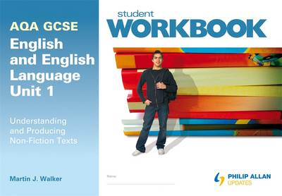 AQA GCSE English and English Language Unit 1: Understanding and Producing Non-Fiction Texts Workbook (Paperback)