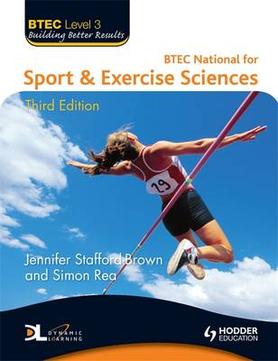 BTEC Level 3 National Sport & Exercise Sciences: Level 3 - BTEC Level 3 (Paperback)
