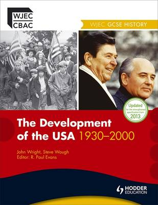 The Development of the USA 1930-2000 - WJEC GCSE History (Paperback)