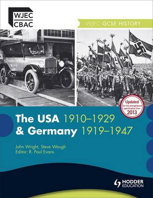 The USA 1910-1929 and Germany 1919-1947 - WJEC GCSE History (Paperback)