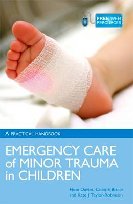Emergency Care of Minor Trauma in Children: A Practical Handbook (Paperback)