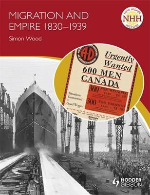 Migration and Empire 1830-1939 - New Higher History (Paperback)