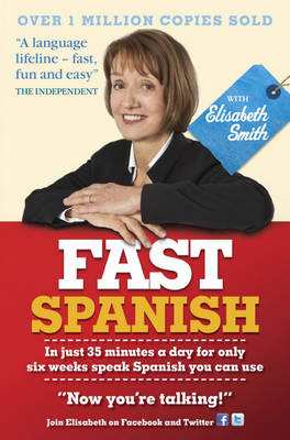Fast Spanish with Elisabeth Smith: Coursebook (Mixed media product)