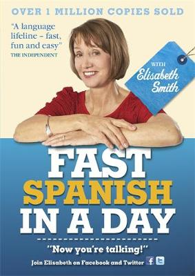 Fast Spanish in a Day with Elisabeth Smith (CD-Audio)
