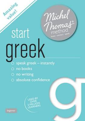 Start Greek (Learn Greek with the Michel Thomas Method) (CD-Audio)
