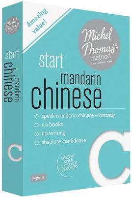 Start Mandarin Chinese (Learn Mandarin Chinese with the Michel Thomas Method) (CD-Audio)