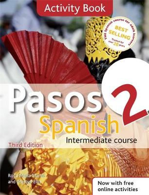 Pasos 2 Spanish Intermediate Course: Activity Book (Paperback)