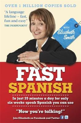 Fast Spanish with Elisabeth Smith (Coursebook) (CD-Audio)