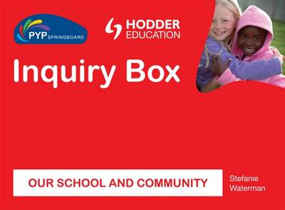 PYP Springboard Inquiry Box: Our School and Community - Eurostars (Hardback)