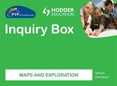 PYP Springboard Inquiry Box: Maps and Exploration - PYP Springboard Inquiry Box (Hardback)