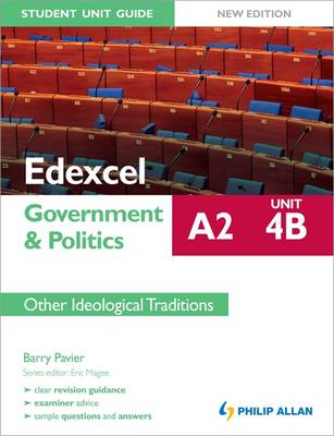 Edexcel A2 Government & Politics Student Unit Guide New Edition: Unit 4B Other Ideological Traditions: Unit 4B (Paperback)