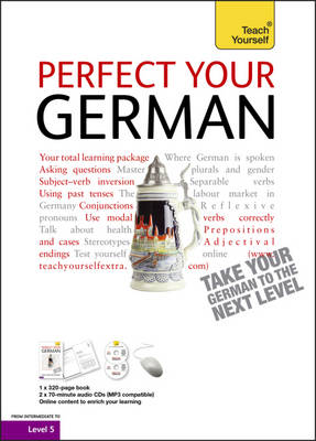 Perfect Your German: Teach Yourself (Mixed media product)