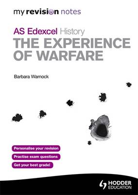 Notes Edexcel AS History: The Experience of Warfare - My Revision Notes (Paperback)