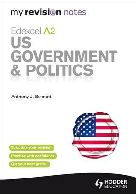 My Revision Notes Edexcel A2 US Government & Politics (Paperback)