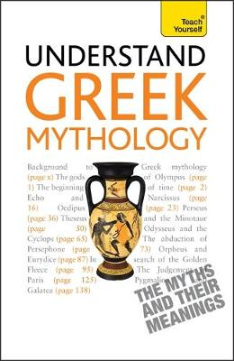 Understand Greek Mythology: Teach Yourself (Paperback)