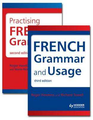 French Grammar Pack: French Grammar and Usage, Third Edition AND Practising French Grammar, Second Edition (Paperback)