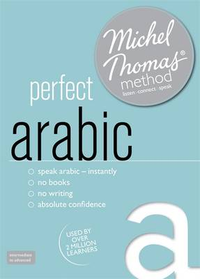 Perfect Arabic (Learn Arabic with the Michel Thomas Method): Intermediate Level Audio Course (CD-Audio)
