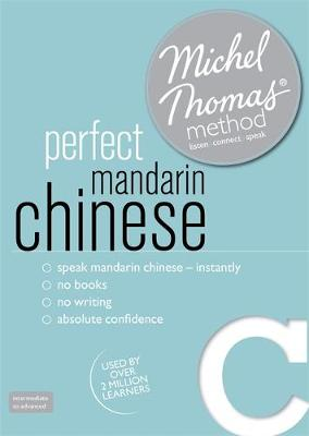 Perfect Mandarin Chinese Intermediate Course: Learn Mandarin Chinese with the Michel Thomas Method (CD-Audio)