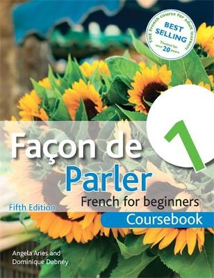 Facon De Parler 1 French for Beginners: Coursebook (Paperback)