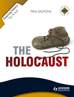 The Holocaust - Enquiring History (Paperback)