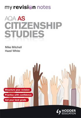 My Revision Notes: AQA AS Citizenship Studies (Paperback)