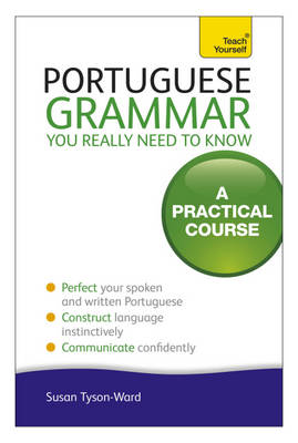 Portuguese Grammar You Really Need to Know: Teach Yourself (Paperback)