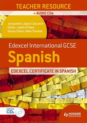 Edexcel International GCSE and Certificate Spanish Teacher Resource and audio-CDs (Spiral bound)
