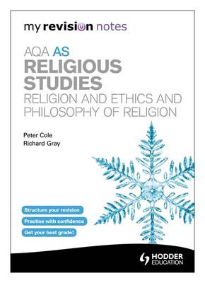AQA AS Religious Studies: Religion and Ethics and Philosophy of Religion - My Revision Notes (Paperback)