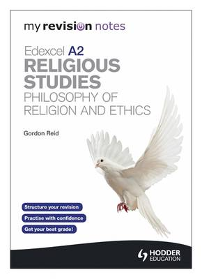 Edexcel A2 Religious Studies Developments: Philosophy of Religion and Ethics - My Revision Notes (Paperback)